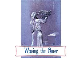 Waving the Omer